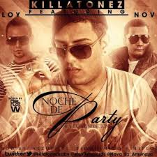 Killatonez Ft. Eloy Y Nova - Noche De Party MP3
