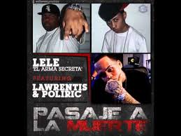Lele Ft. Lawrentis y Poliric - Pasaje A La Muerte MP3
