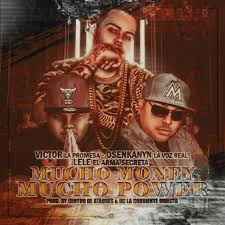 Lele Ft. Victor La Promesa y Osenkanyn - Mucho Money Mucho Power MP3