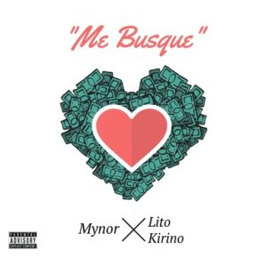 Lito Kirino Ft. Mynor - Me Busque MP3