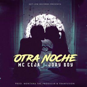 MC Ceja Ft. Jory Boy - Otra Noche MP3