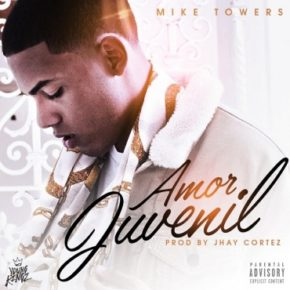 Mike Towers - Amor Juvenil MP3