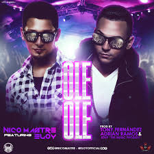 Nico Mastre Ft. Eloy - Ole Ole (Remix) MP3