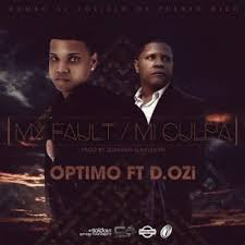 Optimo Ft. D.Ozi - My Fault MP3