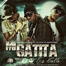 Pacho y Cirilo Ft. Galante El Emperador - Mi Gatita Es Calle MP3