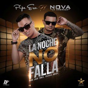 Pipe Erre Ft. Nova La Amenaza - La Noche No Falla MP3