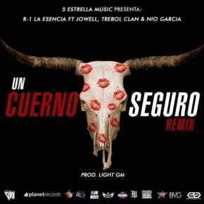R1 La Esensia Ft. Jowell , Trebol Clan & Nio Garcia - Un Cuerno Seguro (Remix) MP3