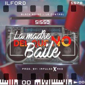 Sisso - La Madre Del Que No Baile MP3