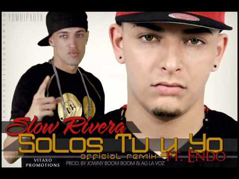 Slow Ft Endo - Solos Tu y Yo (Remix) MP3
