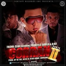 Trebol Clan Ft. Franco El Gorila Y D.OZI - Corran 2 MP3