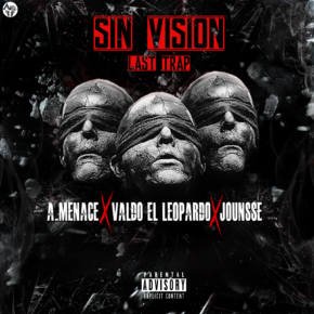 Valdo El Leopardo Ft A Menace y Jounsse - Sin Visión MP3