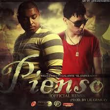 Welo Fama Ft. Galante El Emperador - Pienso (Remix) MP3