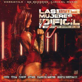 Xander El Imaginario Ft. Raven, Yeyow, Chinoby, Optimus, Piojo Del Manzano Y Doggy El Subestimado - Las Mujeres Son Dificil (Remix)