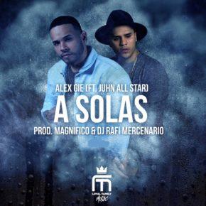 Alex Gie Ft. Juhn El All Star - A Solas MP3