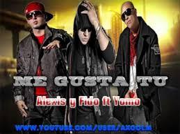 Alexis y Fido Feat. Yomo - Me Gustas Tu MP3