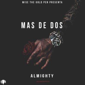 Almighty - Más De Dos MP3