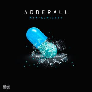 Almighty - Adderall