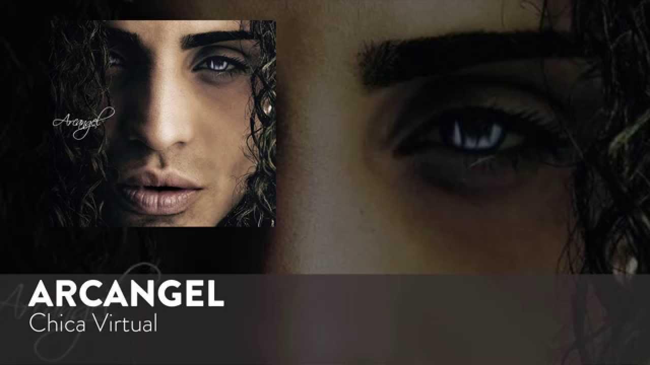 Arcangel - Chica Virtual