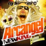 Arcangel - The New King (2007)