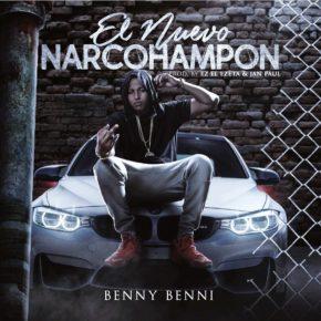 Benny Benni - El Nuevo Narcohampon MP3