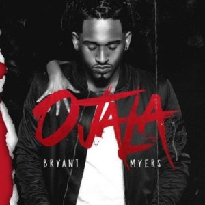 Bryant Myers - Ojalá