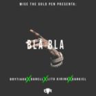 Brytiago, Darell, Lito Kirino & Darkiel - Bla, Bla, Bla (Royal Rumble 2) MP3
