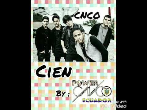 CNCO - Cien