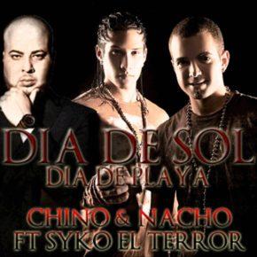 Chino y Nacho Ft. SyKo El Terror - Dia De Sol Dia De Playa MP3