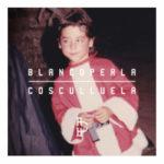 Cosculluela - Blanco Perla (2016) Album