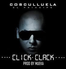 Cosculluela - Click Clack