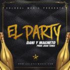 Dani y Magneto - El Party MP3