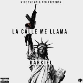 Darkiel - La Calle Me Llama MP3