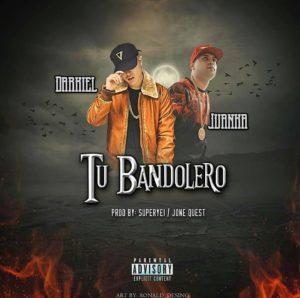 Darkiel Ft. Juanka El Problematik - Tu Bandolero MP3