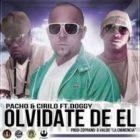 Doggy Ft. Cirilo Y Pacho - Olvidate De El MP3