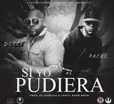 Doggy Ft. Pacho - Si Yo Pudiera MP3