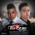 El Indio Ft. Maluma - Tus Besos Remix
