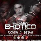El Joey Ft. Pacho Y Cirilo - Exotico MP3