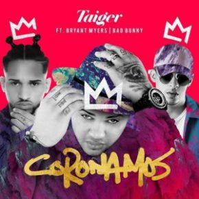 El Taiger Ft. Bryant Myers Y Bad Bunny - Coronamos (Remix) MP3