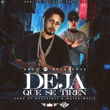 Endo Ft. Bryan Boss - Deja Que Se Tiren MP3