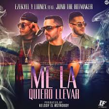 Ezekyel y Lionex Ft. Juno The Hitmaker - Me La Quiero Llevar MP3