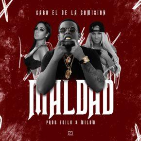 Gabo El De La Comision - Maldad mp3