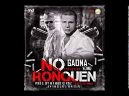 Gaona Ft. Yomo - No Ronquen MP3