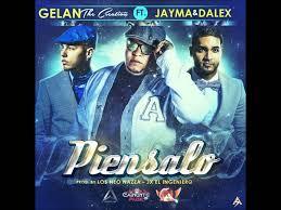 Gelan The Creation Ft. Jayma y Dalex - Piensalo MP3