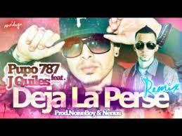 J Quiles Ft. Pupo787 - Deja La Perse (Remix) MP3