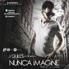 J Quiles - Nunca Imagine MP3