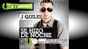 J Quiles - Se Hizo De Noche MP3