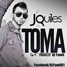 J Quiles - Toma (Dj Yamil Version) MP3