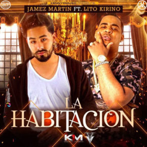 Jamez Martin Ft. Lito Kirino - La Habitacion MP3