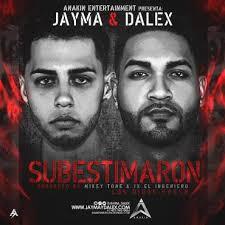 Jayma Y Dalex - Subestimaron MP3