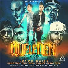 Jayma y Dalex Ft. Guelo Star Tony Lenta Galante Juno y Geda - Que Le Den MP3